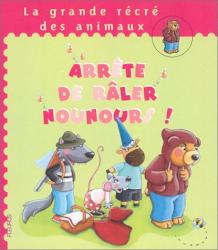 Karine-Marie Amiot: Arrête de raler Nounours !
