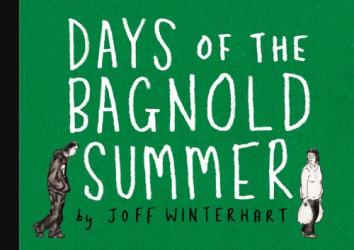 Joff Winterhart: Days of the Bagnold Summer