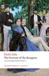 Émile Zola: The Fortune of the Rougons