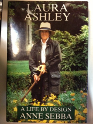 Anne Sebba: Laura Ashley: A Life by Design
