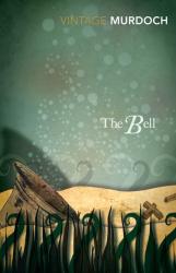 Iris Murdoch: The Bell