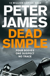 Peter James: Dead Simple (Roy Grace series Book 1)