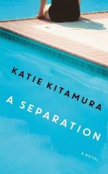 Katie Kitamura: A Separation