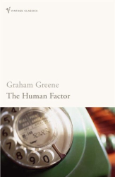 Graham Greene: The Human Factor