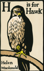 Helen Macdonald: H is for Hawk
