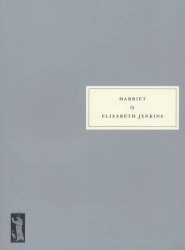 Elizabeth Jenkins: Harriet