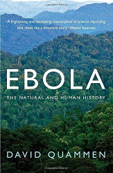 David Quammen: Ebola: The Natural and Human History