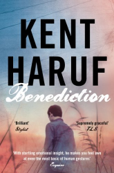 Kent Haruf: Benediction