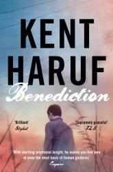 Kent Haruf: Benediction