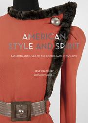 Jane Bradbury: American Style and Spirit: Fashion and Lives of the Roddis Family 1850-1995