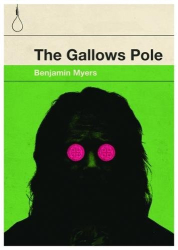 Benjamin Myers: The Gallows Pole