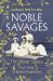 Sarah Watling: Noble Savages: The Olivier Sisters