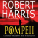 Robert Harris: Pompeii (audio book)