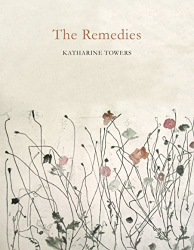 Katharine Towers: The Remedies