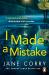 Jane Corry: I Made a Mistake