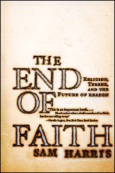 : The End of Faith: Religion, Terror, and the Future of Reason