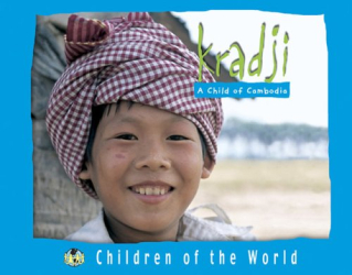 HERVE GIRAUD: Kradji: A Child Of Cambodia (Children of the World (Blackbirch Press).)