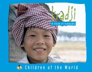 HERVE GIRAUD: Kradji: A Child Of Cambodia (Children of the World (Blackbirch Press).)