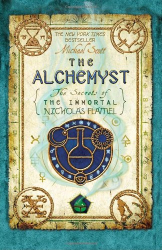 Michael Scott: The Alchemyst: The Secrets of the Immortal Nicholas Flamel