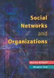 Martin Kilduff: Social Networks and Organizations