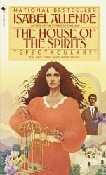 Isabelle Allende: House of Spirits