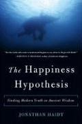 Jonathan Haidt: The Happiness Hypothesis