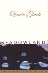 Louise Gluck: Meadowlands
