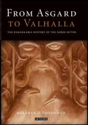 Heather O'Donoghue: From Asgard to Valhalla