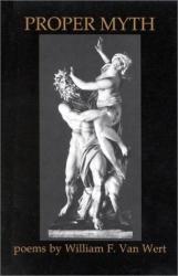 William F. Van Wert: Proper Myth