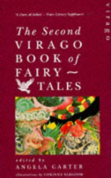 Angela Carter: Second Virago Book of Fairy Tales