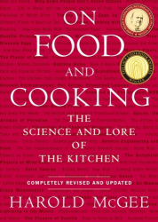 Harold McGee: On Food and Cooking