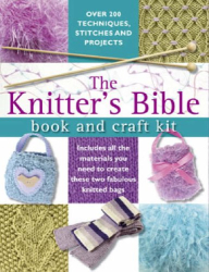Claire Crompton: The Knitter's Bible: Book and Craft Kit
