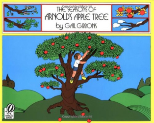 Gail Gibbons: The Seasons of Arnold's Apple Tree
