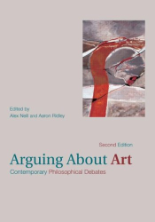 : Arguing About Art: Contemporary Philosophical Debates