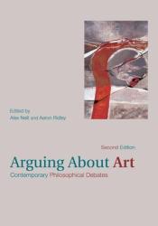 : Arguing About Art: Contemporary Philosophical Debates
