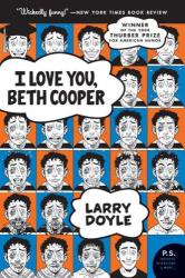 Larry Doyle: I Love You, Beth Cooper (P.S.)