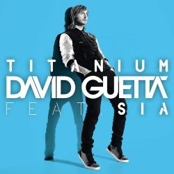 - Titanium (Feat. Sia)