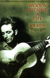 Joe Klein: Woody Guthrie: A Life