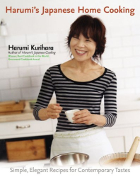 Harumi Kurihara: Harumi's Japanese Home Cooking: Simple, Elegant Recipes for Contemporary Tastes