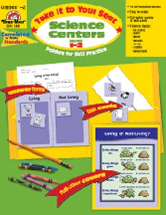 : TAKE IT TO YOUR SEAT: SCIENCE CENTERS GRADES 1-2