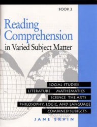 Jane Erwin: Reading Comprehension in Varied Subject Matter: Social Studies, Literature, Mathematics, Scienc, The Arts, Philosopy, Logic, and Language Combined Subjects: Book 2