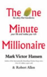 Mark Victor Hansen: One Minute Millionaire
