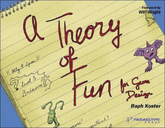 Raph Koster: Theory of Fun for Game Design