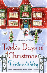 Trisha Ashley: Twelve Days of Christmas