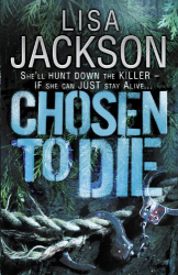 Lisa Jackson: Chosen to Die