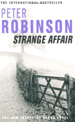Peter Robinson: Strange Affair : Inspector Banks Novel