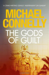 Michael Connelly: The Gods of Guilt (Mickey Haller 5)