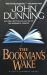 John Dunning: The Bookman's Wake (Cliff Janeway Novels (Paperback))