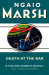 Ngaio Marsh: Death at the Bar (The Ngaio Marsh Collection)