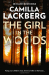 Camilla Lackberg: The Girl in the Woods